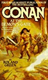 Conan at the Demon's Gate (0812563557) by Green, Roland