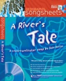 A River's Tale (Songsheets)