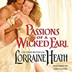 Passions of a Wicked Earl | Lorraine Heath
