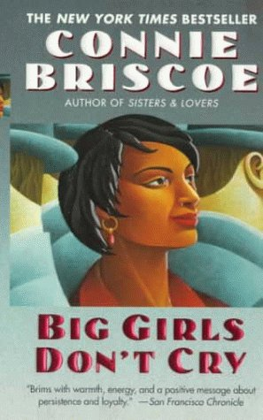 Big Girls Don't Cry (One World Fawcett Gold Medal Book)