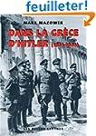 Dans la Gr�ce d'Hitler, 1941-1944