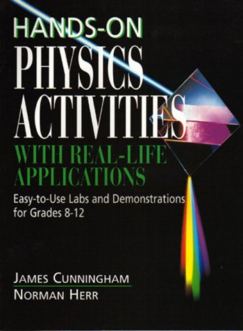 Hands-On Physics Activities  Real-Life Applications: