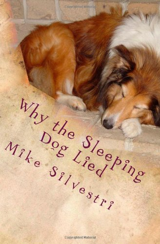 Why the Sleeping Dog Lied: A Lazy Dog Mystery