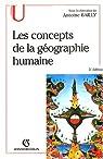 Concepts de la géographie humaine par Bailly (II)