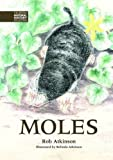 img - for Moles (The British Natural History Collection) by Atkinson, Rob (2013) Hardcover book / textbook / text book