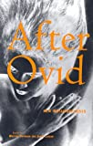 img - for After Ovid: New Metamorphoses book / textbook / text book
