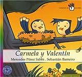 Carmela y Valent�n (Spanish Edition)