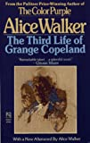 The Third Life of Grange Copeland (0671745883) by Walker, Alice