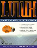 Linux System Administration (The M&amp;T Books Slackware Series)