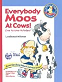 Everybody Moos At Cows (A Matthew Mcfarland Series Book 1)