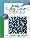 Teaching Student-Centered Mathematics: Developmentally Appropriate Instruction for Grades 6-8 (Volume III) (2nd Edition) (Teaching Student-Centered Mathematics Series)