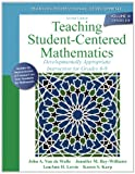 img - for Teaching Student-Centered Mathematics: Developmentally Appropriate Instruction for Grades 6-8 (Volume III) (2nd Edition) (New 2013 Curriculum & Instruction Titles) book / textbook / text book