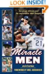 Miracle Men: Hershiser, Gibson, and t...