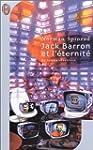 Jack Barron et l'�ternit�