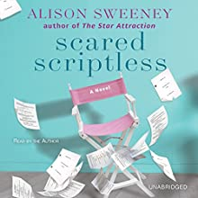 Scared Scriptless (       UNABRIDGED) by Alison Sweeney Narrated by Alison Sweeney