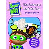 Super Why - Princess and the Pea: Sticker Story Book