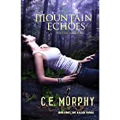 Mountain Echoes: The Walker Papers, Book 8 | [C. E. Murphy]
