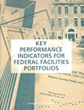img - for Key Performance Indicators for Federal Facilities Portfolios:: Federal Facilities Council Technical Report Number 147 book / textbook / text book