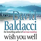 Wish You Well Hörbuch von David Baldacci Gesprochen von: David Baldacci, Norma Lana
