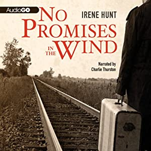 No Promises in the Wind | [Irene Hunt]