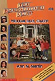 Welcome Back, Stacey! (Baby-Sitters Club) (0590673963) by Martin, Ann M.