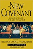 The New Covenant (1573229369) by Barnstone, Willis