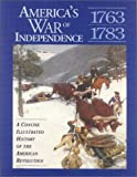 America's War of Independence: A Concise Illustrated History of the American Revolution (Stories of the States)