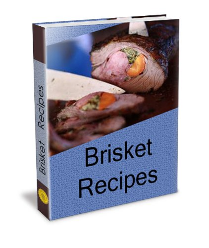Brisket Recipe Cookbook. Here You Will Find Everything From Smoked Brisket, Beef Brisket, Brisket Rub, Smoked Brisket, Corned Beef Brisket, Bbq Brisket, ... You Will Surely Know How To Cook Brisket.