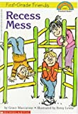 Recess Mess (First Grade Friends, Hello Reader Level 1)