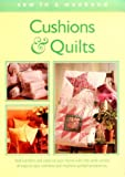 img - for Cushions & Quilts (Sew in a Weekend) book / textbook / text book