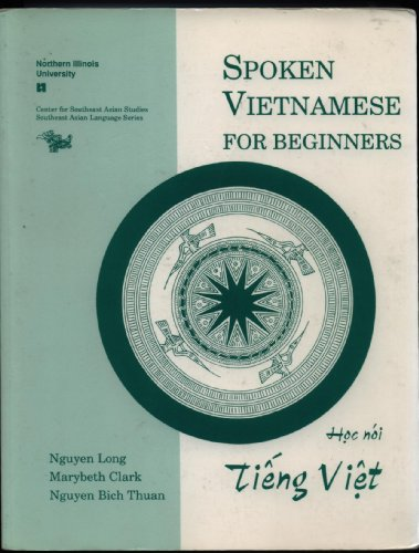 Spoken Vietnamese for Beginners (Book + CD) (Southeast...