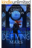Defying Mars (Saving Mars Series Book 2)