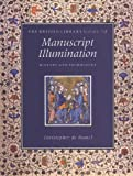 img - for The British Library Guide to Manuscript Illumination: History and Techniques (British Library Guides) book / textbook / text book