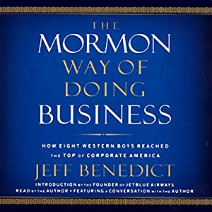 The Mormon Way of Doing Business Audiobook