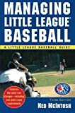 img - for Managing Little League (Little League Baseball Guide) book / textbook / text book