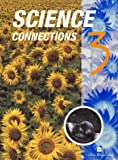 Science Connections: Bk.3 (0003278670) by Harwood, Arthur