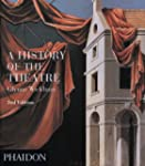 A History of the Theatre (Performing...