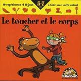 """Afficher """"Le toucher et le corps"""""""