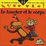 Le Toucher et le Corps