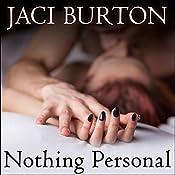 Nothing Personal | [Jaci Burton]