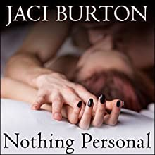 Nothing Personal (       UNABRIDGED) by Jaci Burton Narrated by Elizabeth Hart