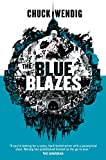 The Blue Blazes (Mookie Pearl Book 1)