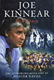 Joe Kinnear: Still Crazy (0233998926) by Davies, Hunter