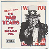 "MUSIC FROM THE WAR YEARS DISC 3 [CD 1994] C-5606-3von ""THE BIG BAND ERA 1994"""