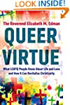 Queer Virtue: What LGBTQ People Know...