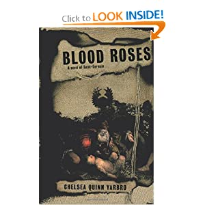 Blood Roses: A Novel of Saint-Germain by