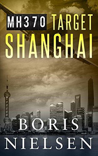 mh370-target-shanghai-english-edition