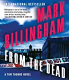 Mark Billingham From the Dead (Thomas Thorne)