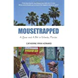 Mousetrapped: A Year and A Bit in Orlando, Floridaby Catherine Ryan Howard