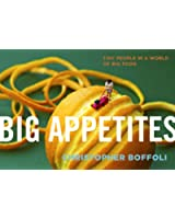 Big Appetites: Tiny People in a World of Big Food